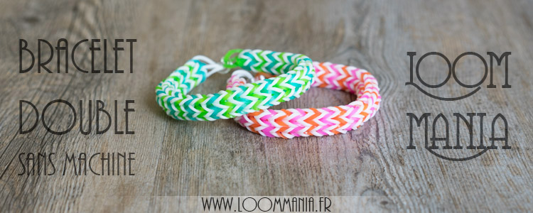 Bracelet double sans machine avec fourchettes - Rainbow Loom